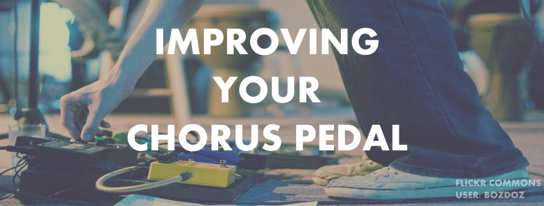 Why your Chorus Pedal Settings Sound Off and How to Fix It